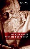 Martin Buber und die Deutschen (eBook, ePUB)
