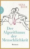 Der Algorithmus der Menschlichkeit (eBook, ePUB)