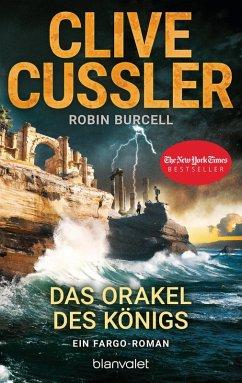 Das Orakel des Königs / Fargo Adventures Bd.11 (eBook, ePUB) - Cussler, Clive; Burcell, Robin