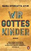 Wir Gotteskinder (eBook, ePUB)