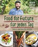 Food for Future für jeden Tag (eBook, ePUB)