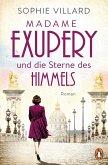 Madame Exupéry und die Sterne des Himmels (eBook, ePUB)