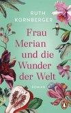 Frau Merian und die Wunder der Welt (eBook, ePUB)