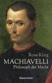 Machiavelli - Philosoph der Macht (eBook, ePUB)