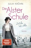 Zeit des Wandels / Die Alster-Schule Bd.1 (eBook, ePUB)