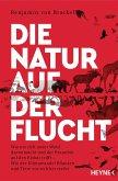 Die Natur auf der Flucht (eBook, ePUB)
