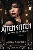 Kaiserwetter in der Gosse / Die juten Sitten Bd.2 (eBook, ePUB)