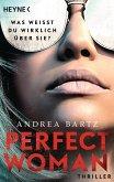 Perfect Woman - Was weißt du wirklich über sie? - (eBook, ePUB)