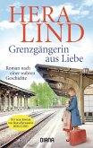 Grenzgängerin aus Liebe (eBook, ePUB)