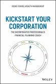 Kickstart Your Corporation (eBook, PDF)
