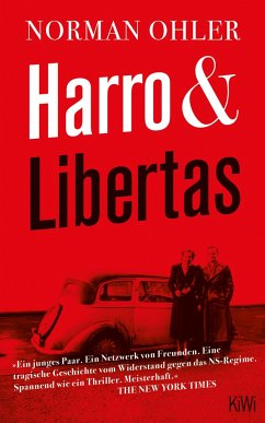 Harro und Libertas - Ohler, Norman