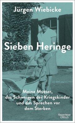 Sieben Heringe - Wiebicke, Jürgen