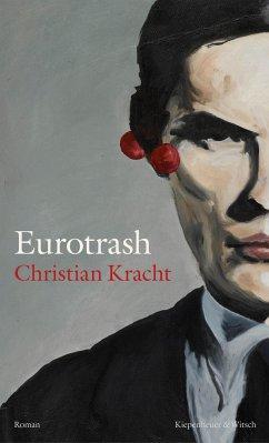 Eurotrash - Kracht, Christian