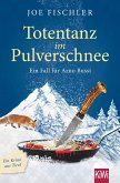 Totentanz im Pulverschnee / Ein Fall für Arno Bussi Bd.3