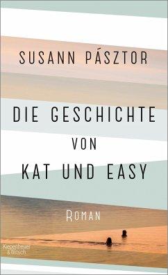 Die Geschichte von Kat und Easy - Pásztor, Susann