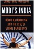Modi`s India - Hindu Nationalism and the Rise of Ethnic Democracy