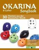 6-Loch Okarina Songbook - 30 Themen aus der klassischen Musik (eBook, ePUB)