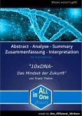 """Zusammenfassung und Analyse des Buches """"10xDNA: Das Mindset der Zukunft"""" von Frank Thelen. Ein Preview und Abstract erstellt von All in One (hour) (eBook, ePUB)"""