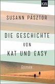 Die Geschichte von Kat und Easy (eBook, ePUB)