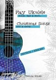 UKULELE - Songs, Tabs and More - CHRISTMAS SONGS (eBook, ePUB)