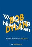Wolfgang Niedecken über Bob Dylan (eBook, ePUB)