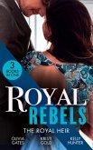 Royal Rebels: The Royal Heir