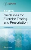 ACSM's Guidelines for Exercise Testing and Prescription, Paperback (American College of Sports Medicine)