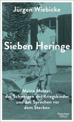 Sieben Heringe (eBook, ePUB) - Wiebicke, Jürgen