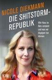 Die Shitstorm-Republik (eBook, ePUB)