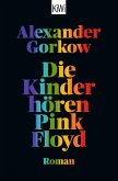 Die Kinder hören Pink Floyd (eBook, ePUB)