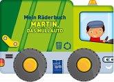 Mein Räderbuch - Martin, das Müllauto