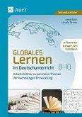 Globales Lernen im Deutschunterricht 8-10