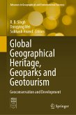Global Geographical Heritage, Geoparks and Geotourism (eBook, PDF)