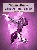 Chicot the Jester (eBook, ePUB)