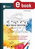 Handlettering im Kunstunterricht der Grundschule (eBook, PDF)