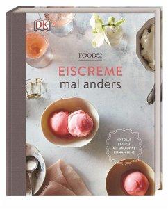 Eiscreme mal anders (Mängelexemplar) - Food52 inc.
