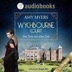 Der Tanz mit dem Tod - Wychbourne Court-Reihe, Band 1 (Ungekürzt) (MP3-Download)