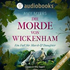 Die Morde von Wickenham - Marsh & Daughter ermitteln-Reihe, Band 1 (Ungekürzt) (MP3-Download) - Myers, Amy