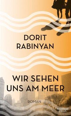 Wir sehen uns am Meer (Mängelexemplar) - Rabinyan, Dorit