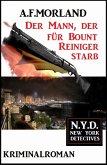 Der Mann, der für Bount Reiniger starb: N.Y.D. - New York Detectives (eBook, ePUB)