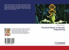 Practical Notes in Genetic Engineering
