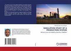 SIMULATION STUDY OF A PRODUCTION SYSTEM