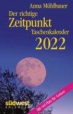 Der richtige Zeitpunkt 2022 Taschenkalender