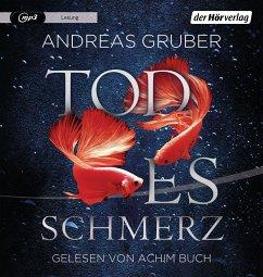 Todesschmerz / Sabine Nemez und Maarten Sneijder Bd.6 (1 MP3-CD) - Gruber, Andreas