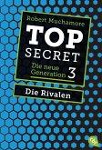 Die Rivalen / Top Secret. Die neue Generation Bd.3