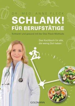 Schlank! für Berufstätige - Fleck, Anne
