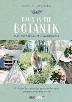 Raus in die Botanik - Greimel, Sonja