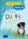 Dusty - Gut gebellt, kleiner Hund! / Erst ich ein Stück, dann du Bd.43