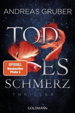 Todesschmerz / Sabine Nemez und Maarten Sneijder Bd.6 - Gruber, Andreas