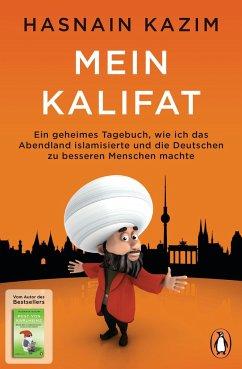 Mein Kalifat - Kazim, Hasnain